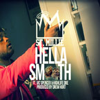 St. Millie ft. Vic Spencer &amp; Highlife Dre - Hella Smooth Artwork