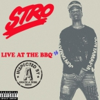 Stro - Live From Tha BBQ '16 Artwork