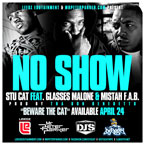 Stu Cat ft. Glasses Malone & Mistah F.A.B - No Show Artwork