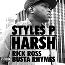Styles P ft. Busta Rhymes & Rick Ross - Harsh Artwork
