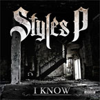 Styles P - I Know Artwork
