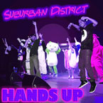 Suburban District - Hands Up Artwork