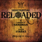 Substantial ft. Homeboy Sandman &amp; Javier Starks - Reloaded Artwork