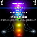 Sum-in-1 ft. Papa Michigan & Jeanine Strong - Elevate Artwork