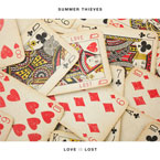 Summer Thieves - Love Is Lost Artwork