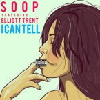SupaNatra - I Can Tell ft. Elliott Trent Artwork