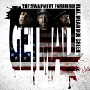 The Swapmeet Ensemble ft. Mean Doe Green - GET MAD! Artwork