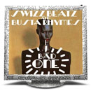 Swizz Beatz ft. Busta Rhymes - Bad One Artwork