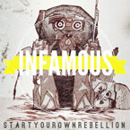 StartYourOwnRebellion - Infamous Artwork