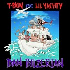 T-Pain - Dan Bilzerian ft. Lil Yachty Artwork