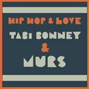 tabi Bonney &amp; Murs - Hip-Hop &amp; Love Artwork