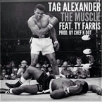 Tag Alexander ft. Ty Farris - The Muscle Artwork