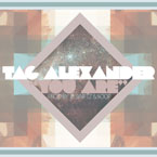 Tag Alexander - You Are Artwork