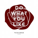 Taio Cruz - Do What You Like Artwork