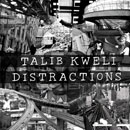 Talib Kweli - Distractions Artwork