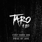 TARO - First Born Son /  Price of Love Artwork