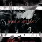 Tate Tucker - HandsUpDontShoot (Ferguson Tribute) Artwork