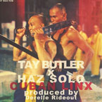 Tay Butler ft. Haz Solo - Cuban Linx Artwork