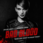 Taylor Swift - Bad Blood ft. Kendrick Lamar Artwork