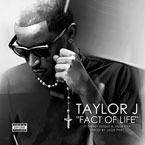 Taylor J ft. Jazze Pha &amp; Nipsey Hussle - Fact Of Life Artwork