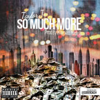 Taylor J - So Much More Artwork