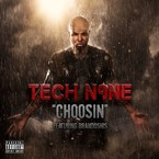 Tech N9ne - Choosin ft. Brandoshis Artwork