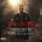 Tech N9ne - Erbody But Me ft. Bizzy & Krizz Kaliko Artwork