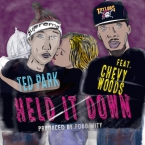 Ted Park - Held It Down ft. Chevy Woods Artwork