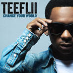 TeeFLii - Change Your World Artwork