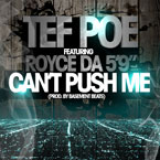"Tef Poe ft. Royce Da 5'9"" - Can't Push Me Artwork"