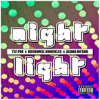 Tef Poe & Rockwell Knuckles - Night Light Artwork