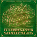 Tef Wesley - Illuminated Skarfaces Artwork