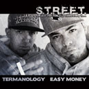Termanology & Ea$y Money - Hard Work Pays Off Artwork