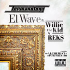 Termanology ft. REKS & Willie The Kid - El Wave Artwork