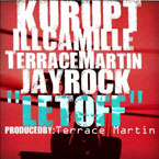 Kurupt ft. Terrace Martin, Ill Camille &amp; Jay Rock - Let Off Artwork