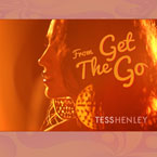 Tess Henley - From the Get Go Artwork
