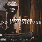 Teyana Taylor ft. Chris Brown - Do Not Disturb Artwork