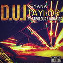 Teyana Taylor ft. Fabolous &amp; Jadakiss - D.U.I. Artwork
