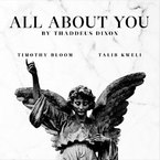 Thaddeus Dixon - All About You ft. Timothy Bloom & Talib Kweli Artwork
