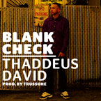 Thaddeus David - Blank Check Artwork