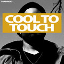 Thad Reid - Cool to Touch Artwork