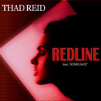 Thad Reid ft. Don Suave - RedLine Artwork