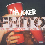 Tha Joker ft. K Camp, RiFF RAFF & Raven Felix - FHITO Artwork