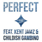 Produced By THC ft. Kent Jamz & Childish Gambino - Perfect Artwork