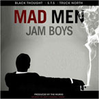 Black Thought x S.T.S. x Truck North - Mad Men Jam Boys Artwork