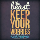 The Beast ft. John Robinson &amp; Jocelyn Ellis - Keep Your Worries Artwork