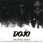 The Black Opera ft. Obie Iyoha, Magestik Legend & Jamall Bufford - Dojo Artwork