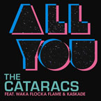 The Cataracs ft. Waka Flocka Flame &amp; Kaskade - All You Artwork