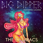The Cataracs ft. Luciana - Big Dipper Artwork