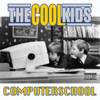 The Cool Kids - Computer School Artwork